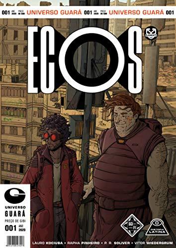 Ecos: Caminhos desencontrados (Portuguese Edition)