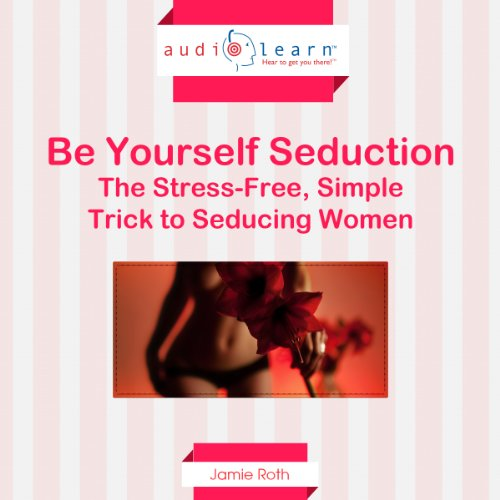 Be Yourself Seduction audiobook cover art