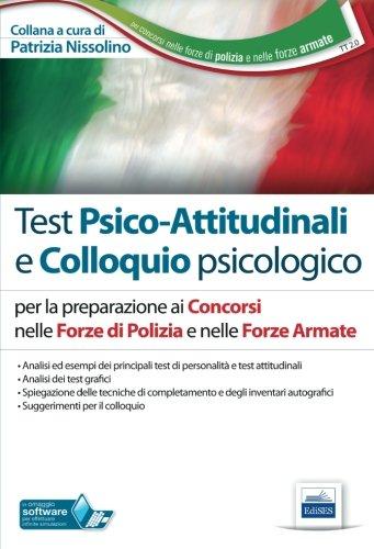 TT2. Test psico-attitudinali e colloquio psicologico. Concorsi nelle Forze di Polizia e nelle Forze Armate. Con software di simulazione