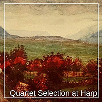 Quartet Selection at Harp
