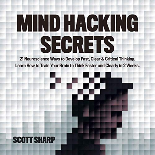 Mind Hacking Secrets Audiobook By Scott Sharp cover art
