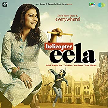 Helicopter Eela (Original Motion Picture Soundtrack)