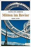 Mitten im Revier (Ruhr Krimi)