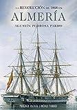 La Revolución de 1868 en Almería: 01 (Investigación)