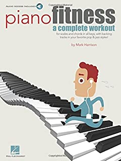 Piano Fitness: A Complete Workout