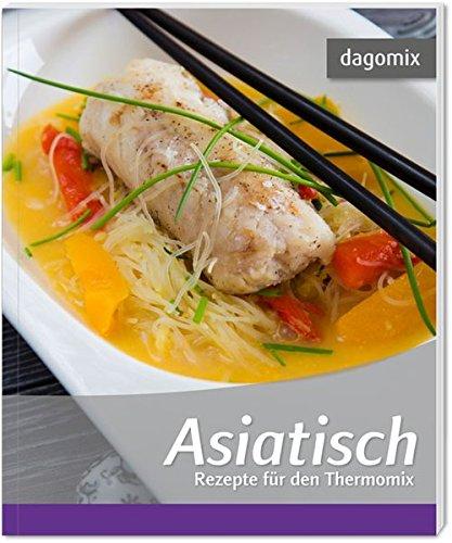 Asiatisch Rezepte für den Thermomix