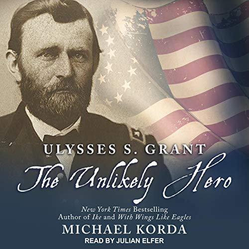 Ulysses S. Grant Audiobook By Michael Korda cover art