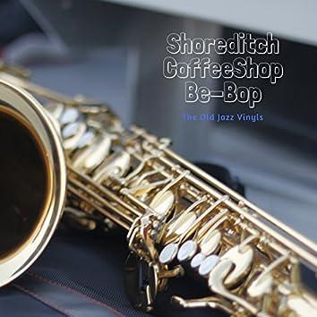 Shoreditch CoffeeShop Be-bop