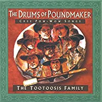 The Drums of Poundmaker: Cree Pow-Wow Songs