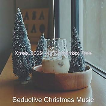 Xmas 2020 - O Christmas Tree