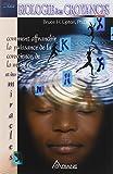 Biologie des croyances - Ariane - 03/04/2007