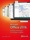 Microsoft Office 2016 (Microsoft Press): Einfache Anleitungen für wichtige Aufgaben (Schritt für Schritt)