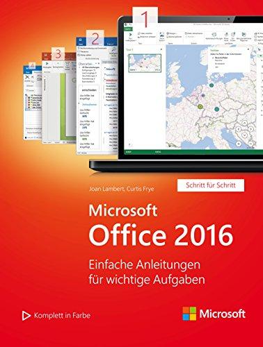 Microsoft Office 2016 (Microsoft Press): Einfache Anleitungen für wichtige Aufgaben (Schritt für Schritt) (German Edition)