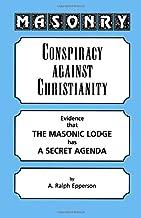Masonry: Conspiracy Against Christianity