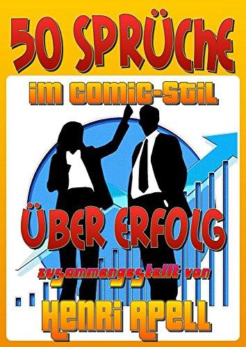 50 Sprüche im Comic-Stil über Erfolg (German Edition)