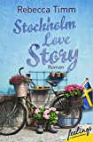 Stockholm Love Story: Roman