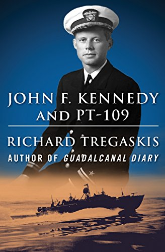 John F. Kennedy and PT-109 (English Edition)