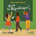 Couverture de Vive la république !