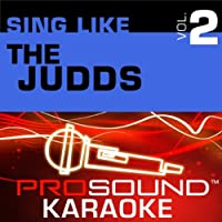 Sing Like The Judds Vol.2 [KARAOKE]