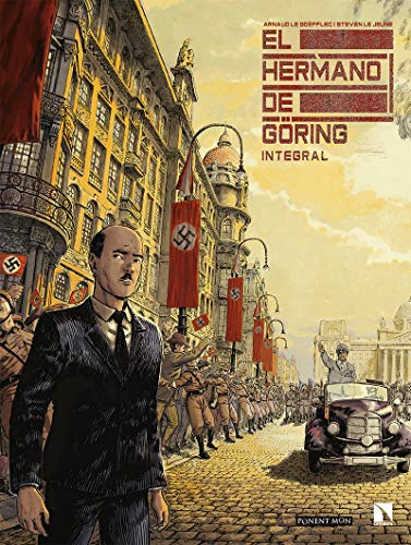 El hermano de Göring (PONENT MON)
