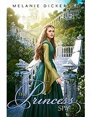 The Princess Spy (Fairy Tale Romance Series)