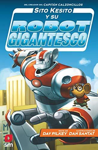 Sito Kesito y su robot gigantesco: 1