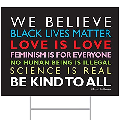 ORMAT SignsOfJustice We Believe Yard Sign | Weather-Proof Corrugated Plastic Sign Material | Bright, Bold and We Believe Political Yard Sign | 24 inch by 18 inch with Yard Stakes