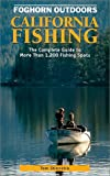 California Fishing: The Complete Guide to More Than 1200 Fishing Spots in the Golden State (Moon California Fishing)