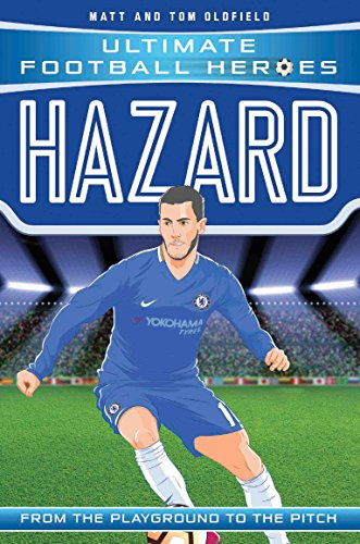 Hazard (Ultimate Football Heroes) - Collect Them All!: From the Playground to the Pitch (English Edition)
