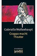 Grappa macht Theater: Maria Grappas 3. Fall Kindle Ausgabe