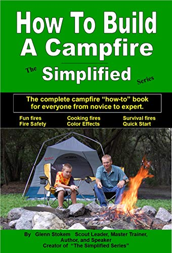How To Build A Campfire Simplified (English Edition)