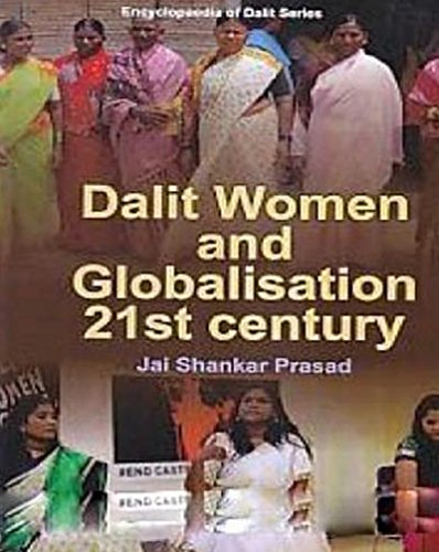 Dalit Women And Globalisation In 21st Century (English Edition)