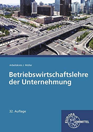 Betriebswirtschaftslehre der Unternehmung mit CD: mit CD Gesetzessammlung Wirtschaft