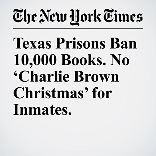 Texas Prisons Ban 10,000 Books. No 'Charlie Brown Christmas' for Inmates. copertina