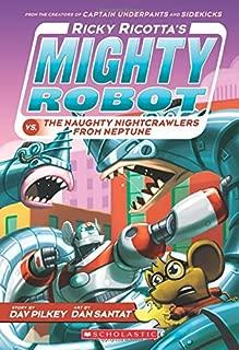 Ricky Ricotta's Mighty Robot vs. The Naughty Nightcrawlers From Neptune (Ricky Ricotta's Mighty Robot #8) (8)