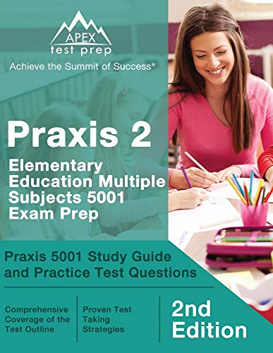 Compare Textbook Prices for Praxis 2 Elementary Education Multiple Subjects 5001 Exam Prep: Praxis 5001 Study Guide and Practice Test Questions []  ISBN 9781628458428 by Lanni, Matthew