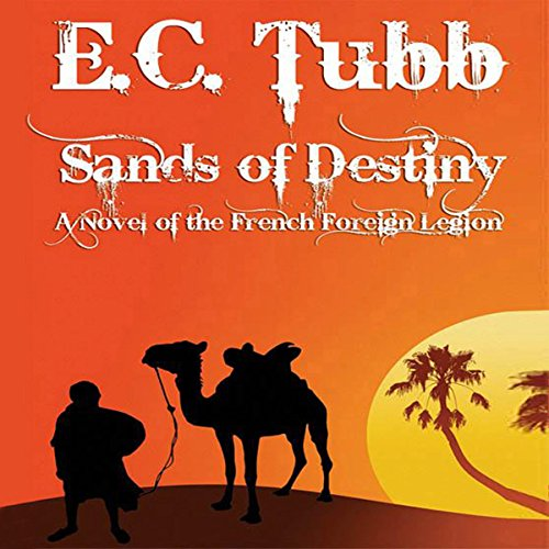 Sands of Destiny: A Novel of the French Foreign Legion audiobook cover art
