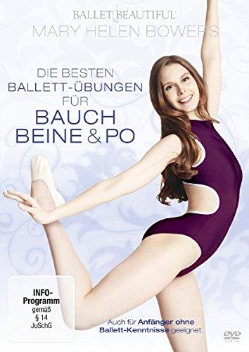 Mary Helen Bowers - Die besten Ballet-Übungen für Bauch, Beine & Po
