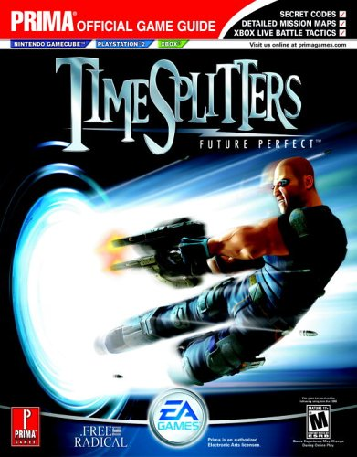 TimeSplitters - Future Perfect: the Official Strategy Guide (Prima Official Game Guide)