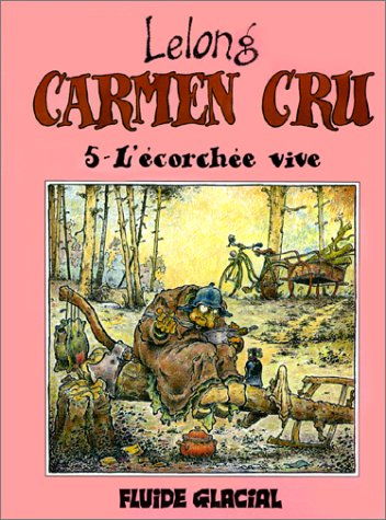Carmen Cru, Tome 5 : L'écorchée vive
