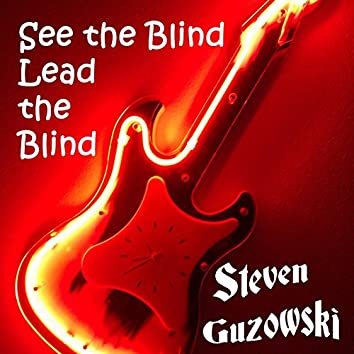 See the Blind Lead the Blind
