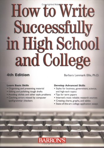 How to Write Successfully in High School and College (Barron's How to Write Successfully in High School & College)