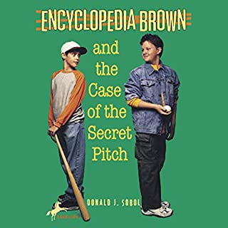Encyclopedia Brown and the Case of the Secret Pitch cover art