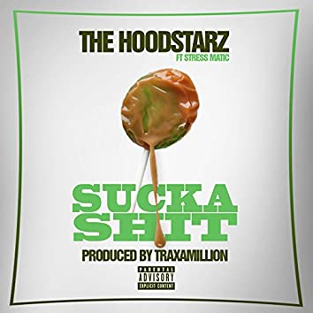 Sucka Sh*t (feat. Stresmatic)