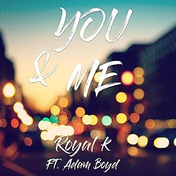 You & Me (feat. Adam Boyd)