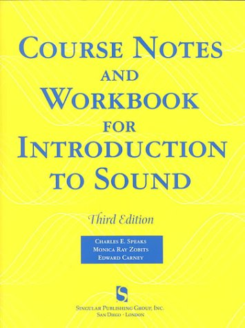 Course Notes and Workshop for Introduction to Sound