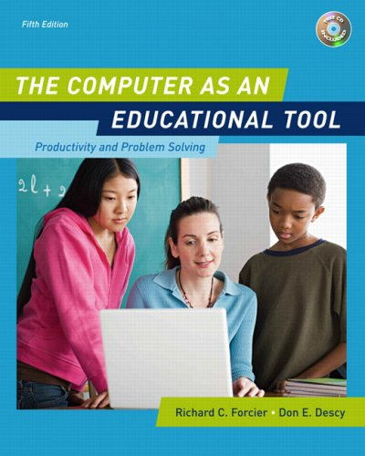 The Computer As An Educational Tool Productivity And Problem Solving 5th Edition