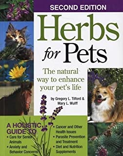 Herbs for Pets: The Natural Way to Enhance Your Pet's Life by Mary L. Wulff (2009-07-07)