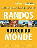 Randos autour du monde - 3 ed de Jonathan TARTOUR