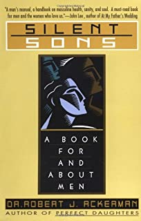 Silent Sons: A Book for and about Men